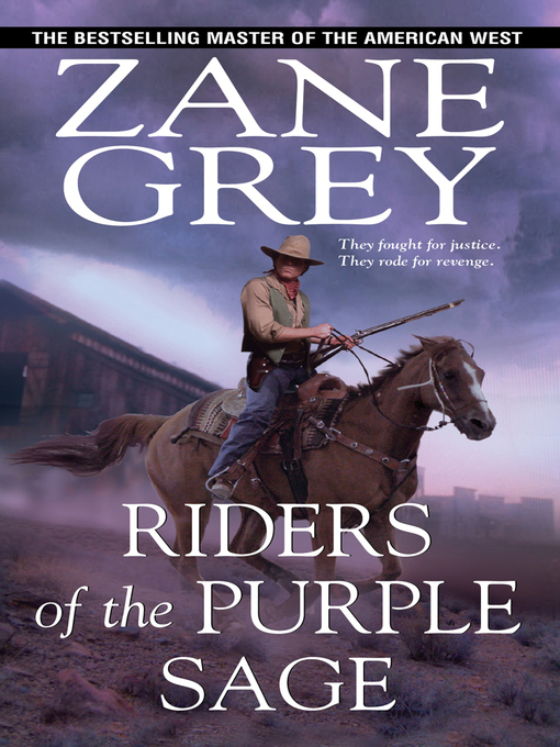 Title details for Riders of the Purple Sage by Zane Grey - Available