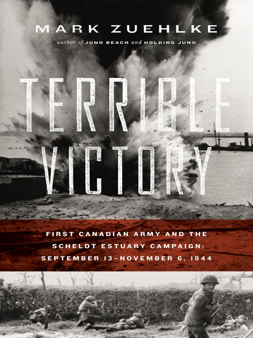 Title details for Terrible Victory by Mark Zuehlke - Wait list