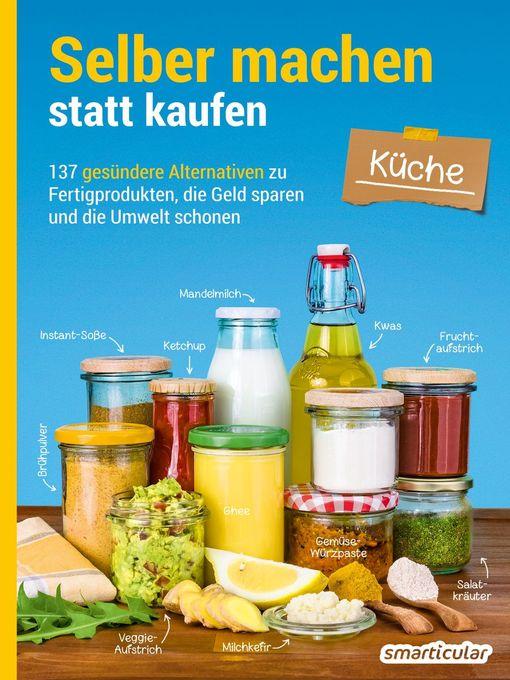 Title details for Selber machen statt kaufen – Küche by smarticular Verlag - Wait list