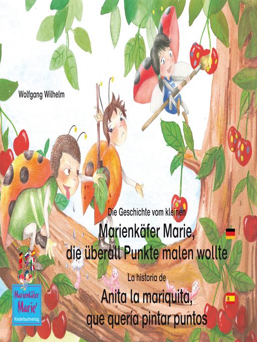 Die Geschichte Vom Kleinen Marienkäfer Marie Die überall