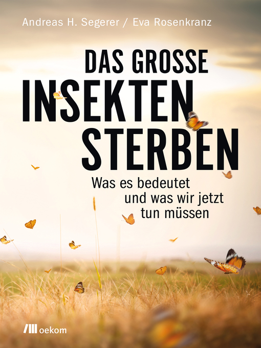 Title details for Das große Insektensterben by Andreas H. Segerer - Wait list