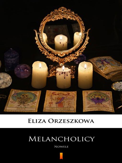 Title details for Melancholicy by Eliza Orzeszkowa - Available