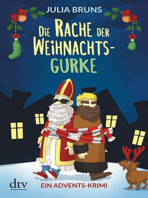 Title details for Die Rache der Weihnachtsgurke by Julia Bruns - Available