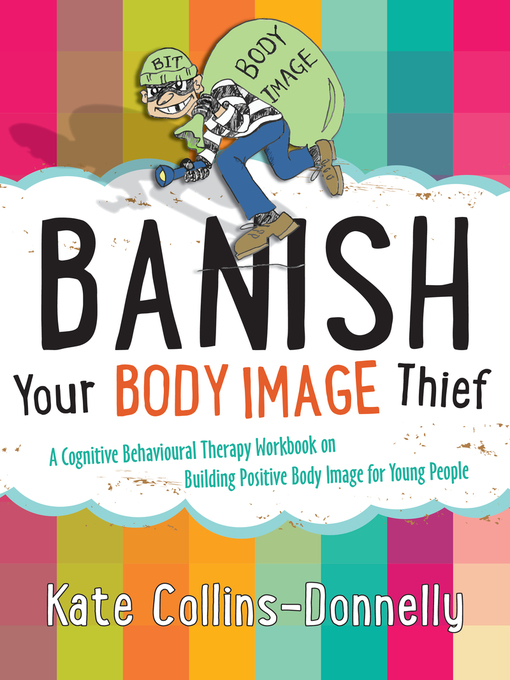 Title details for Banish Your Body Image Thief by Kate Collins-Donnelly - Available