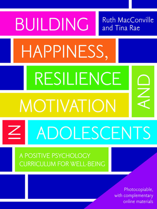 Building-Happiness,-Resilience-and-Motivation-in-Adolescents:-A-Positive-Psychology-Curriculum-for-Well-Being