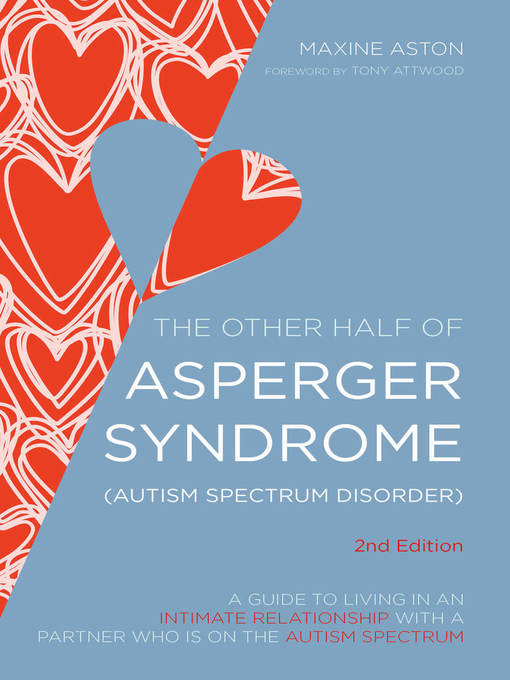 Title details for The Other Half of Asperger Syndrome (Autism Spectrum Disorder) by Tony Attwood - Wait list