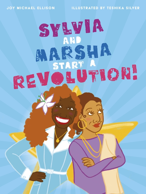 Title details for Sylvia and Marsha Start a Revolution! by Joy Ellison - Available