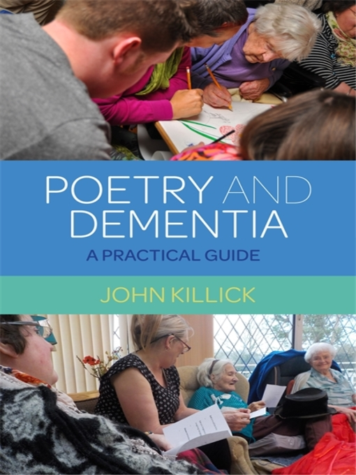 Title details for Poetry and Dementia by John Killick - Wait list