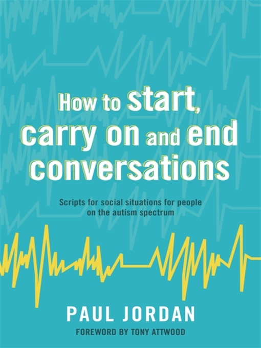 Title details for How to start, carry on and end conversations by Paul Jordan - Wait list