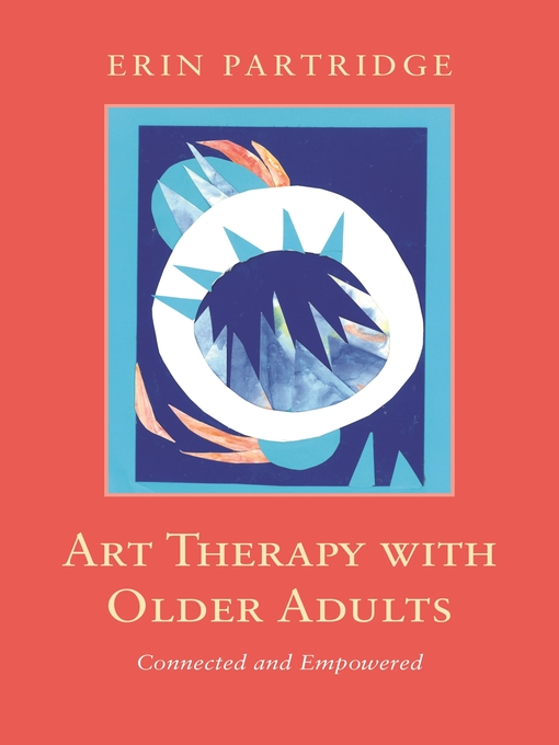 Title details for Art Therapy with Older Adults by Erin Partridge - Available