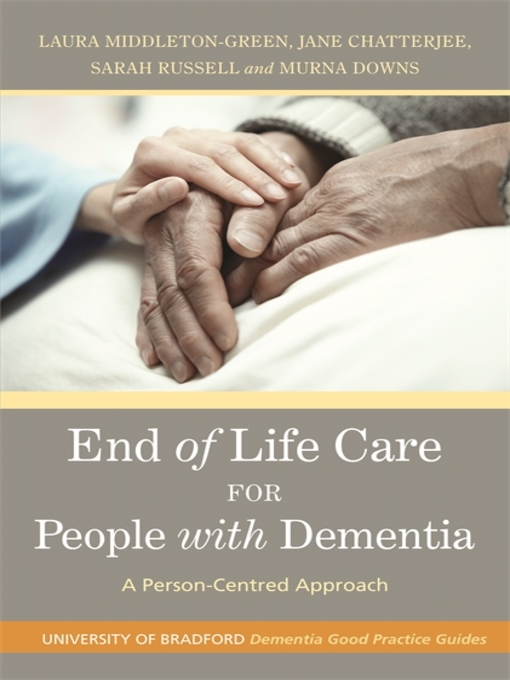 Title details for End of Life Care for People with Dementia by Murna Downs - Available