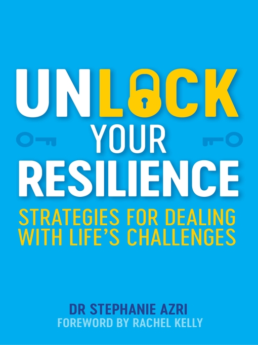 Title details for Unlock Your Resilience by Stephanie Azri - Wait list