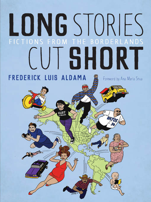 Title details for Long Stories Cut Short by Frederick Luis Aldama - Wait list