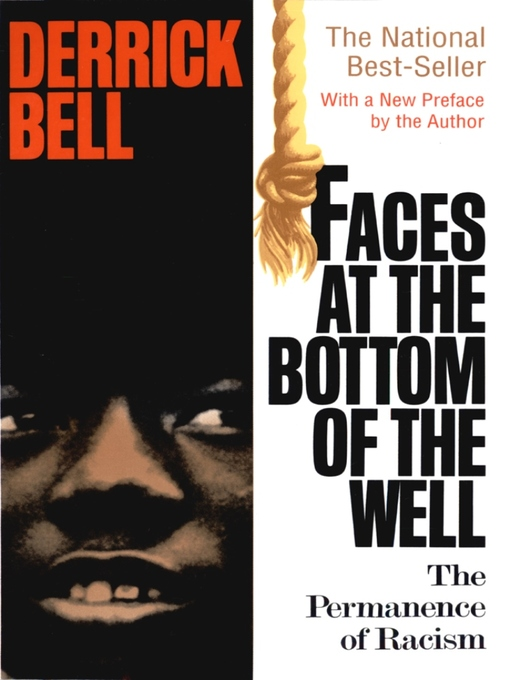 Title details for Faces at the Bottom of the Well by Derrick Bell - Available