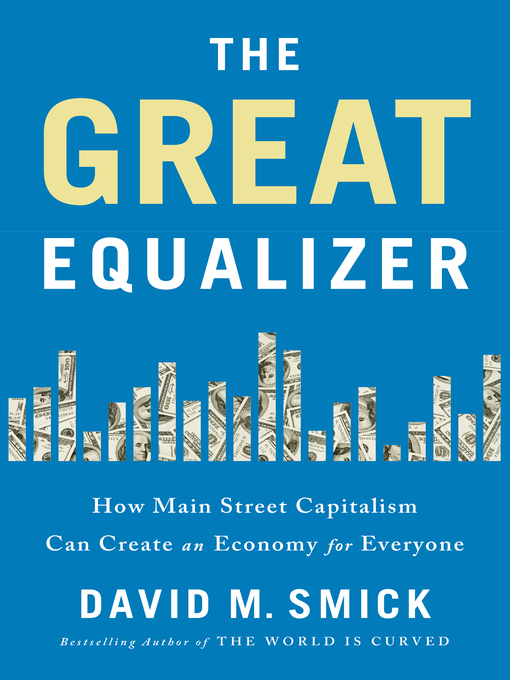 Title details for The Great Equalizer by David M. Smick - Wait list