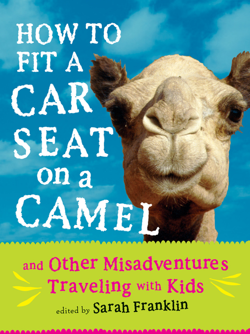 Cover of How to Fit a Car Seat on a Camel