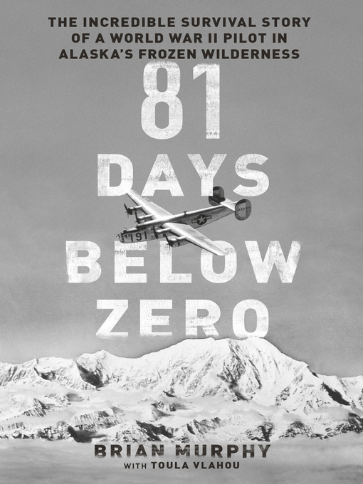 Title details for 81 Days Below Zero by Brian Murphy - Wait list