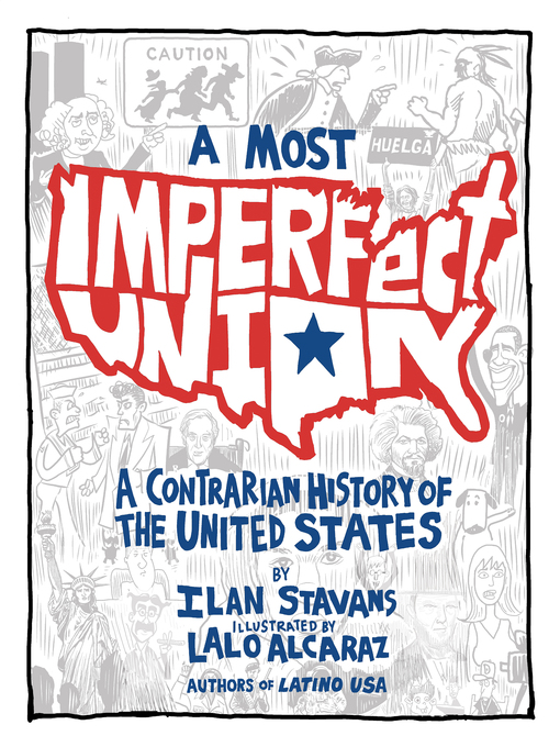 Title details for A Most Imperfect Union by Ilan Stavans - Wait list