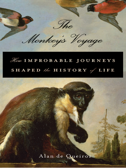 Title details for The Monkey's Voyage by Alan de Queiroz - Available