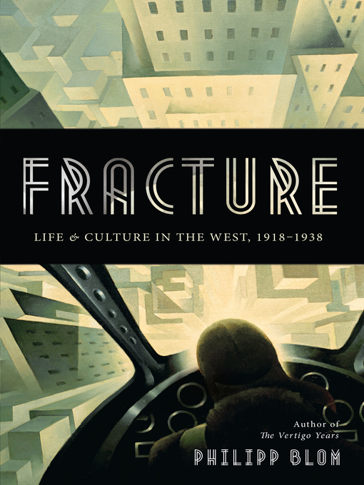 Title details for Fracture by Philipp Blom - Available