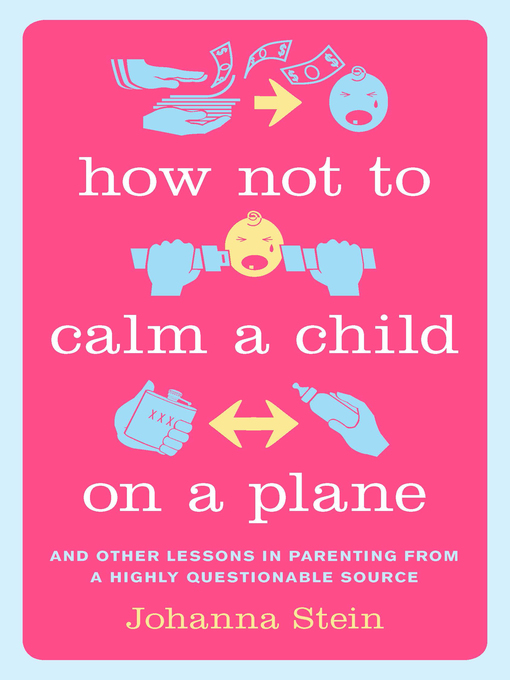 Cover of How Not to Calm a Child on a Plane
