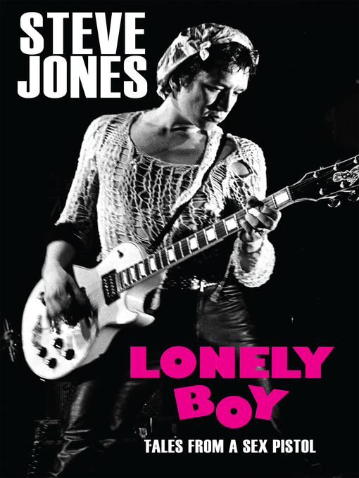 Title details for Lonely Boy by Steve Jones - Available