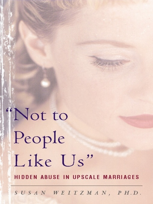 Title details for Not to People Like Us by Susan Weitzman - Available