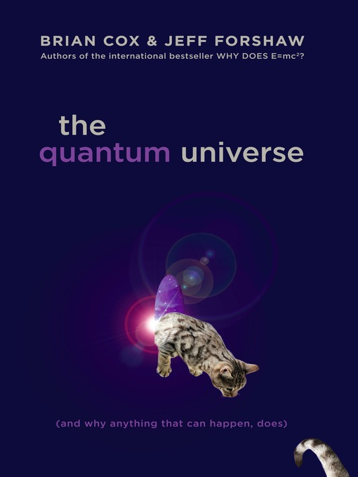 Title details for The Quantum Universe by Brian Cox - Available