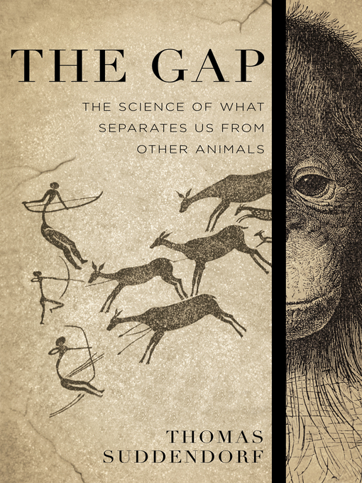 Title details for The Gap by Thomas Suddendorf - Wait list