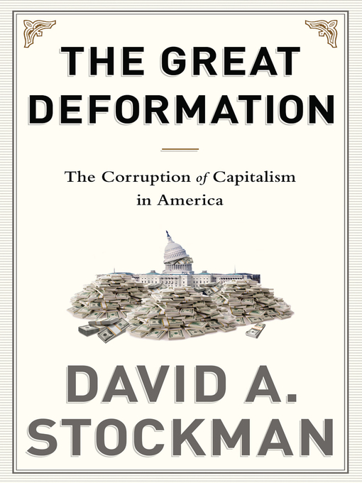 Title details for The Great Deformation by David Stockman - Wait list
