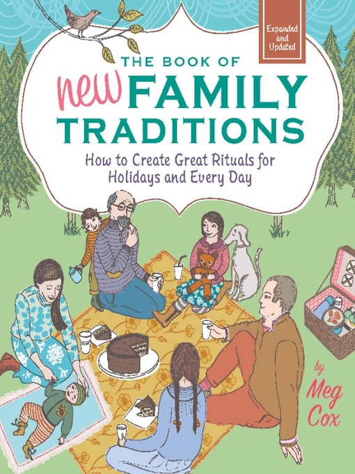 Title details for The Book of New Family Traditions (Revised and Updated) by Meg Cox - Available