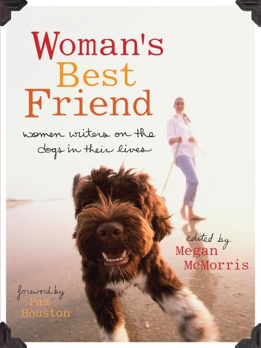 Title details for Woman's Best Friend by Megan McMorris - Available
