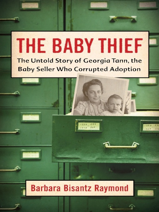 Title details for The Baby Thief by Barbara Bisantz Raymond - Available