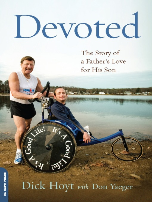 Title details for Devoted by Dick Hoyt - Available