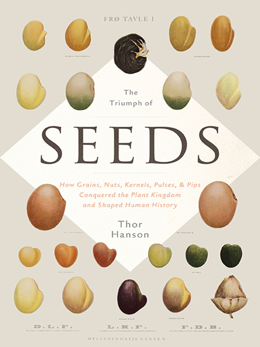 Title details for The Triumph of Seeds by Thor Hanson - Available