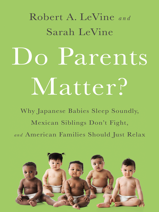 Title details for Do Parents Matter? by Robert A. Levine - Available