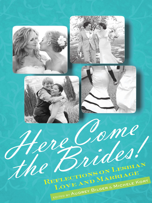 Title details for Here Come the Brides! by Audrey Bilger - Available