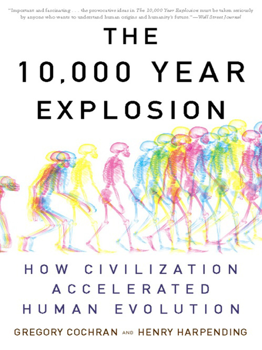 Title details for The 10,000 Year Explosion by Gregory Cochran - Wait list