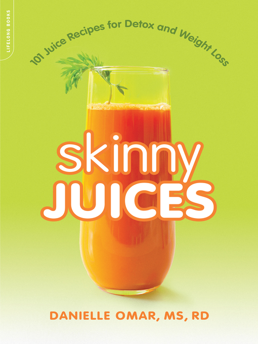 Title details for Skinny Juices by Danielle Omar - Available