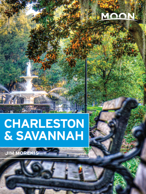 Title details for Moon Charleston & Savannah by Jim Morekis - Wait list