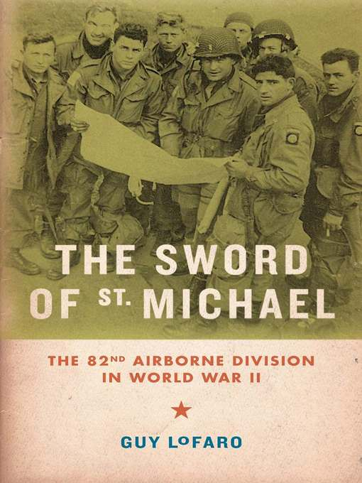 Title details for The Sword of St. Michael by Guy LoFaro - Available