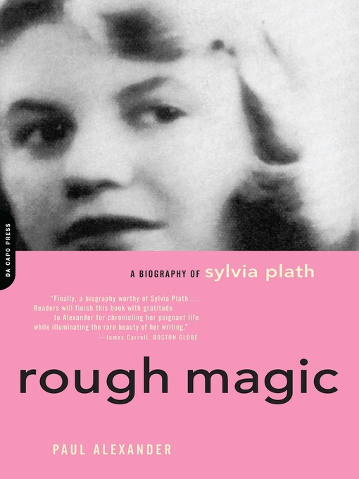 account of the life and works of sylvia plath Even half a century after her suicide, both her work and her life remain thrilling and horrifying out of these elements, endless constructions and conjurations the '70s enthroned her as a.