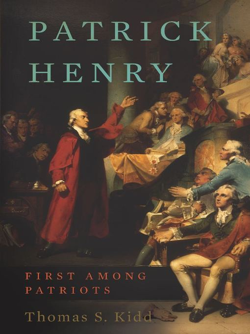 Title details for Patrick Henry by Thomas S. Kidd - Available
