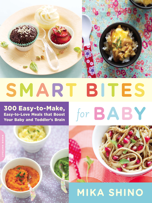 Title details for Smart Bites for Baby by Mika Shino - Available