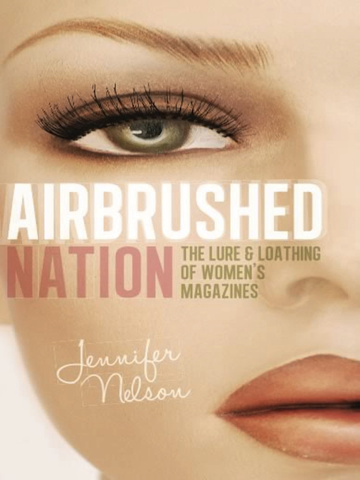 Title details for Airbrushed Nation by Jennifer Nelson - Wait list