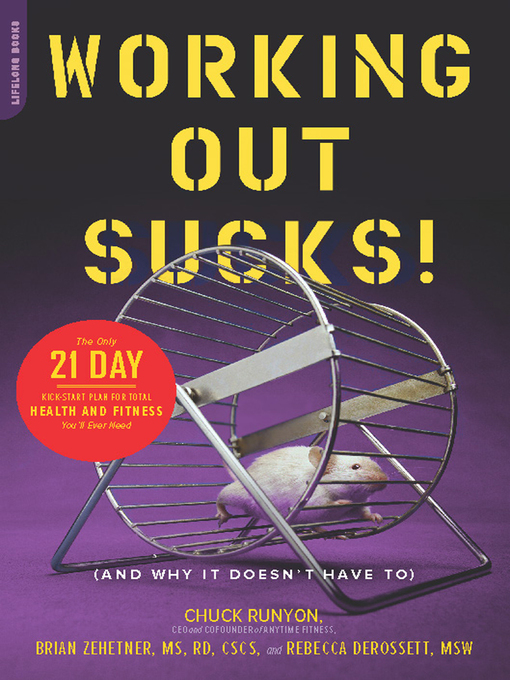 Title details for Working Out Sucks! (And Why It Doesn't Have To) by Chuck Runyon - Available