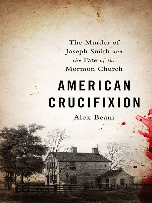 Title details for American Crucifixion by Alex Beam - Available