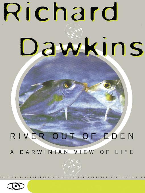 Title details for River Out of Eden by Richard Dawkins - Wait list