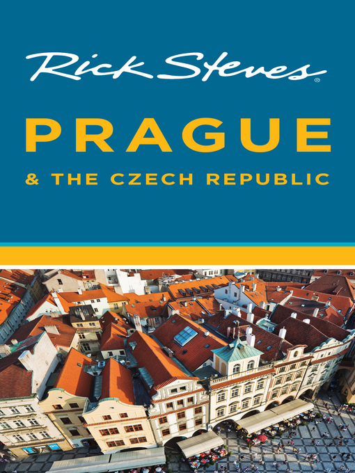 Title details for Rick Steves Prague & the Czech Republic by Rick Steves - Available