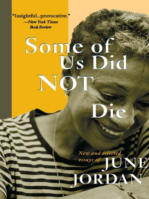 Title details for Some of Us Did Not Die by June Jordan - Wait list